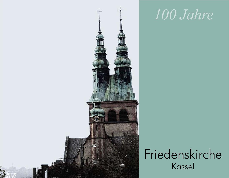 Titelbild der Festschrift '100 Jahre Friedenskirche Kassel'